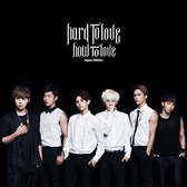 BEAST / Hard to love How to love -Japan